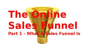 The Online Sales Funnel - Part 1